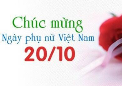Chào mừng ngày phụ nữ Việt Nam 20 -10